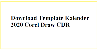 Download Template Kalender 2020 Corel Draw CDR