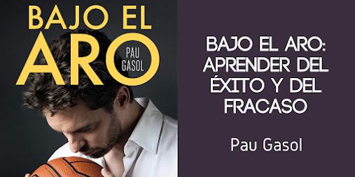 Bajo el aro de Pau Gasol