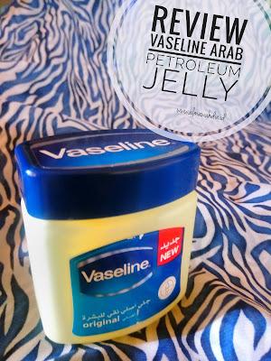 Review Vaseline Arab Petroleum Jelly