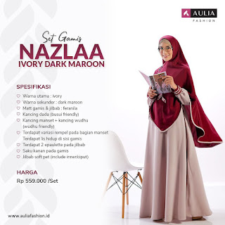 Koleksi Gamis Syari Muslimah Nazla Ivory Series Set Syari by AULIA Fashion