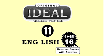 CLASS 11 ENGLISH | IDEAL ENGLISH 16 MODEL QUESTION PAPERS WITH ANSWERS (135 Pages) | NEW PATTERN FOR MARCH 2019 EXAM | FREE DOWNLOAD | SRI GANGA PUBLICATIONS - Tirunelveli - Chennai | DOWNLOAD