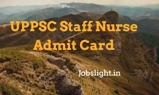 UPPSC Staff Nurse Admit Card