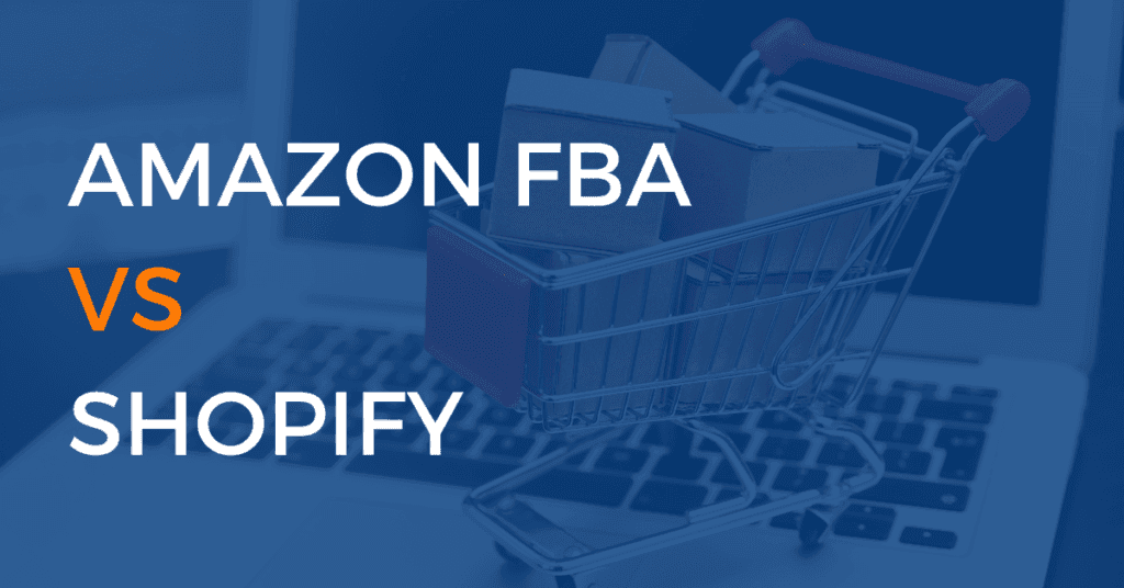 Amazon Vs Shopify: What's Better to start a Business in e-Commerce industry