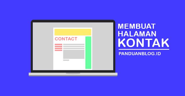 Cara Membuat Halaman Kontak, Cara Menambahkan Layanan Contact, Membuat Halaman Kontak di Halama Statis Blogger, Membuat Halaman Kontak di Blogspot, Membuat Contact Form di Blogger,