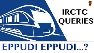 Answers to Queries on IRCTC | Eppudi Eppudi – 17 | Smile Mixture