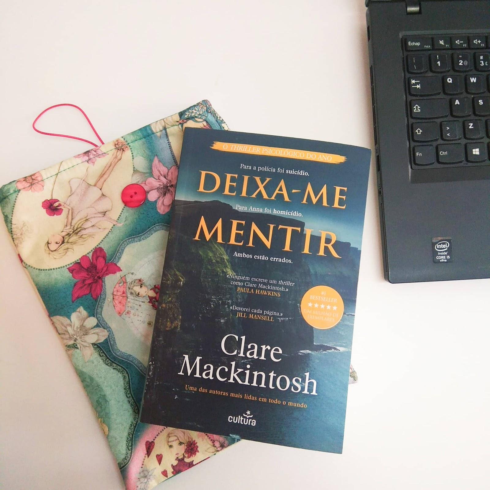 Resultado de imagem para deixa-me mentir Clare Mackintosh