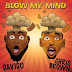 [Video] Davido - Blow My Mind Ft. Chris Brown