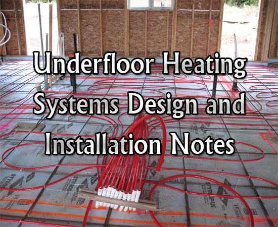 Download Underfloor Heating Systems Design and Installation Notes - Some Reading Material PDF