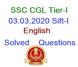 SSC CGL Tier-I Paper Held on 03.03.2020 First Shift- English Language and Comprehension