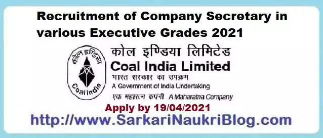Coal India Company Secretary Recruitment 2021