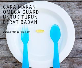 Cara Makan & Testimoni Omega Guard Shaklee Untuk Kurus Badan