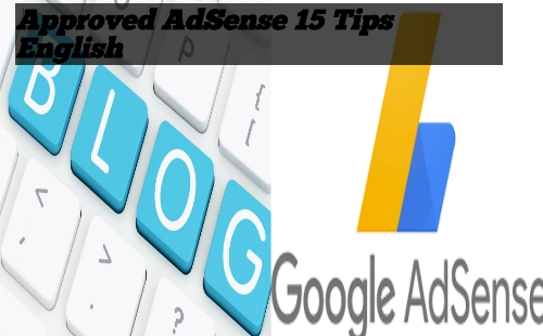 15-tips-approved-google-adsense-in-your-blog