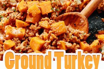 The perfect Meal, Ground Turkey Sweet Potato Skillet Recipe