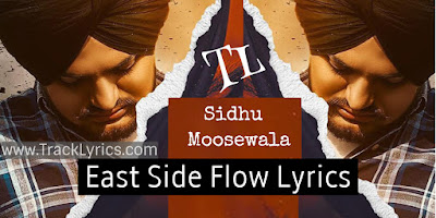 east-side-flow-lyrics-by-sidhu-moosewala-punjabi-song-lyrics-2019