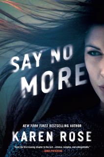 Book Review: Say No More (Sacramento #2) by Karen Rose   About That Story