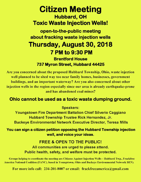 poster for Thursday nite - NE Ohio Fracking-Waste Injection Wells Townhall-meeting August 30, 2018 @ 7pm @ Brentford House, 737 Myron Street, Hubbard, Ohio, 44425