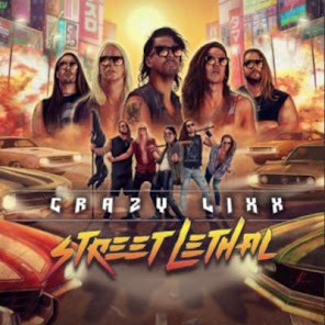 Crazy Lixx, Street Lethal Frontiers Records November 5, 2021