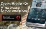 Opera Mobile 12 untuk Android Dirilis, Tersedia Arsitektur Prosesor Intel dan MIPs