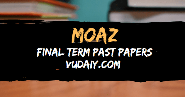 Moaz Finaterm Past Papers