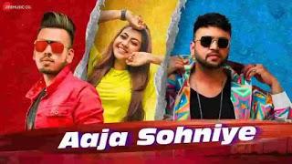Aaja Sohniye Lyrics - Reem Sameer, Kshitij Vedi & Vaibhav Saxena