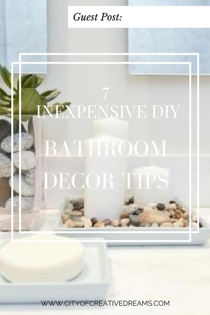 7 Inexpensive DIY Bathroom Decor Tips | City of Creative Dreams