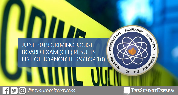CLE RESULT: June 2019 Criminologist board exam top 10 passers