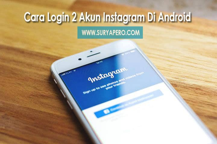 cara masuk 2 akun instagram