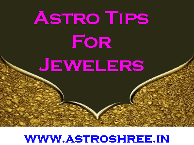 jewelry business and tips by astrologer