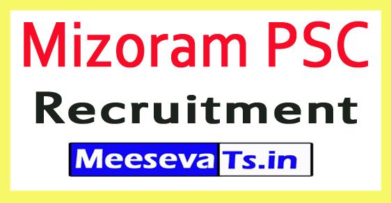 Mizoram Public Service Commission Mizoram PSC Recruitment Notification 2017