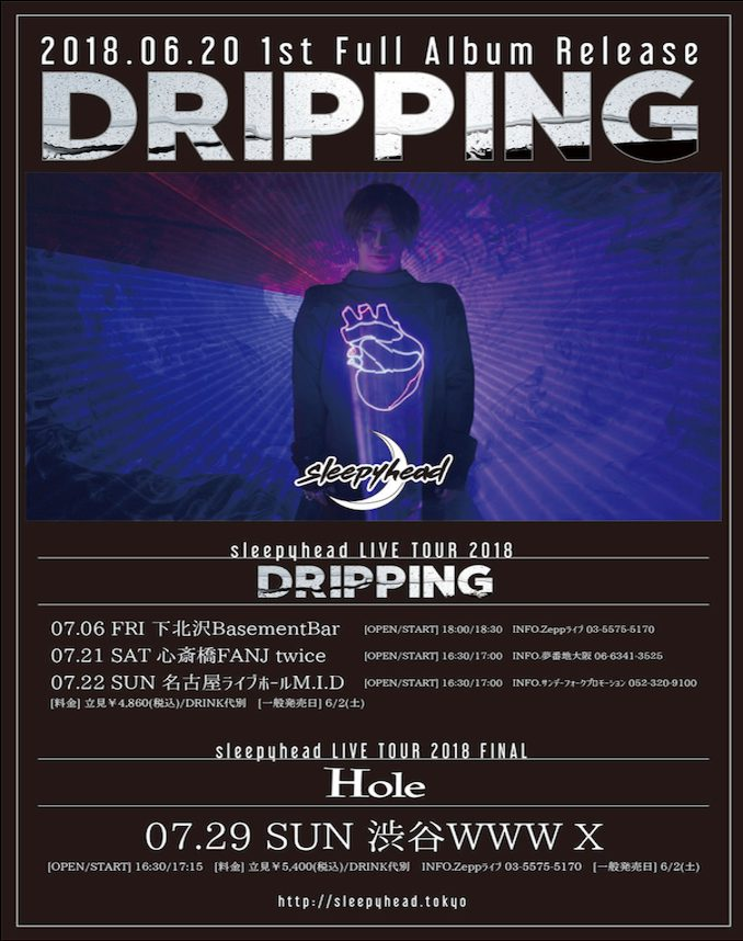Sleepyhead DRIPPING tour