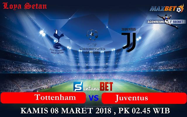 Prediksi Bola Kamis 08 Maret 2018 : Tottenham vs Juventus