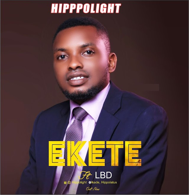 GOSPEL MUSIC: Hippolight - Ekete