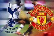 Tottenham Hotspur vs Manchester United Pertandingan Pembuka Premier League