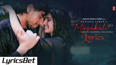 Masakali 2.0 Lyrics - Tulsi Kumar, Sachet Tandon