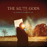 "5 videos από τον δίσκο των The Mute Gods ""Do Nothing Till You Hear From Me"""