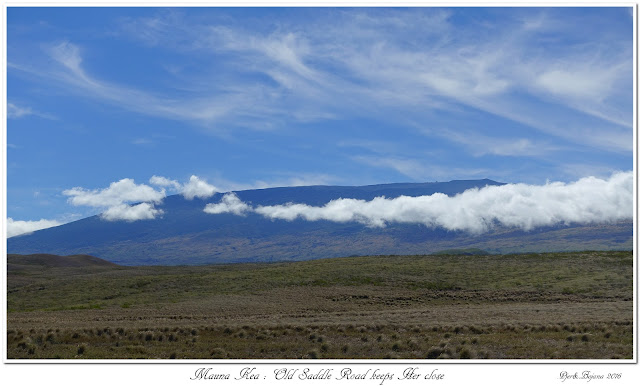 Mauna Kea: Old Saddle Road keeps Her close