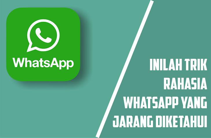 Fitur Tersembunyi Whatsapp Belum Banyak Diketahui Orang dan Wajib Dicoba