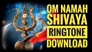 Om Namah Shivaya Ringtone mp3 Download,ringtone bgm