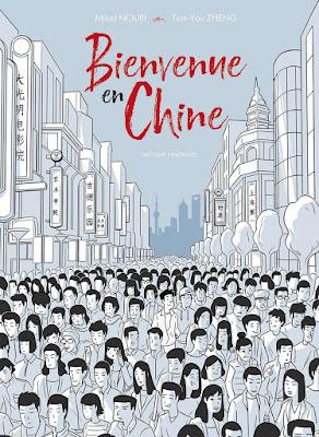 """couverture de """"Bienvenue en Chine"""" de Milad Nouri et Tian-You Zheng chez Delcourt"""