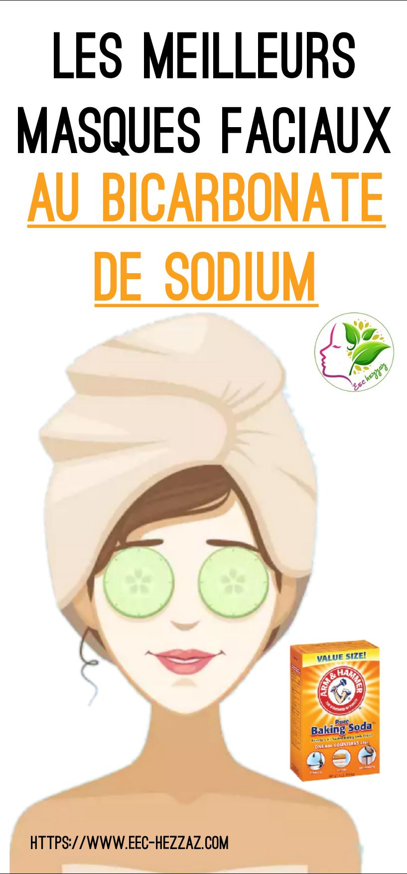 Les meilleurs masques faciaux au bicarbonate de sodium