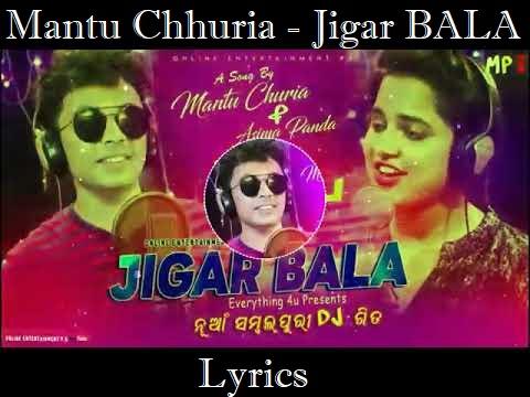 Lyrics Jigar Bala Mantu Chhuria Asima Panda Sambalpuri Song Lyrics Download Odia Geet Lyrics
