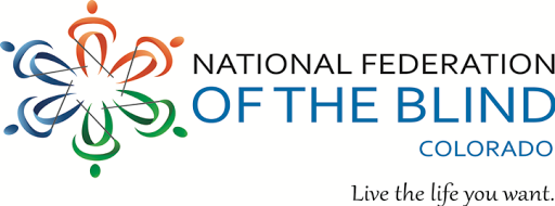 National Federation of the Blind of Colorado logo including tagline Live the Life you Want