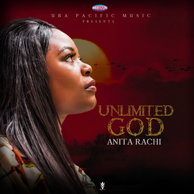[Music] Anita Rachi – Unlimited God || @official_anita_rachi