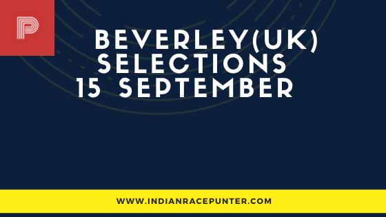 Beverley UK Race Selections 15 September
