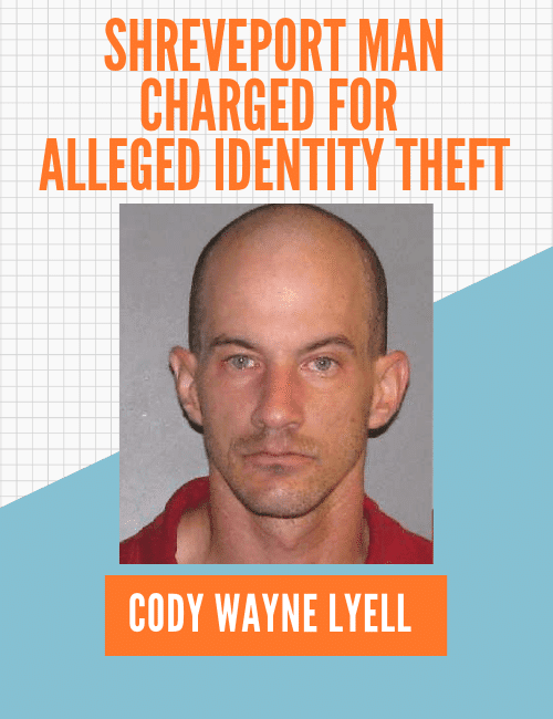 Shreveport man allegedly involved in identity theft charged with 20 counts