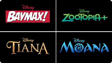 Logos for four new original animated Disney+ series--Baymax, Zootopia, Tiana, and Moana