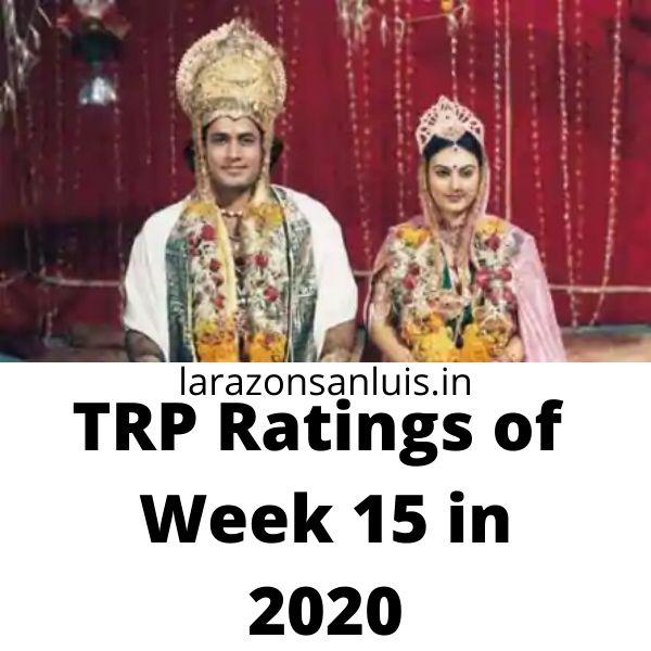 trp this week - trp of Indian serials this week 15 2020