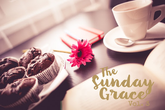 The Sunday Grace | Vol. 3