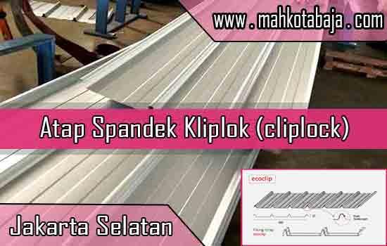 Harga Atap Spandek Kliplok Jakarta Selatan