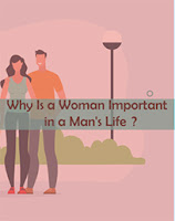 why Is a Woman Important in a Man's Life